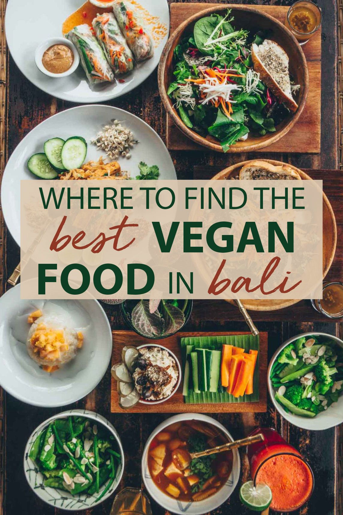 Where to Find the Best Vegan Food in Bali